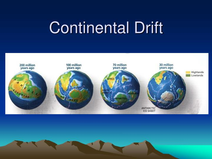PPT - Continental Drift PowerPoint Presentation - ID2405869
