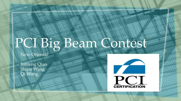 PPT - PCI Big Beam Contest PowerPoint Presentation - ID2407464