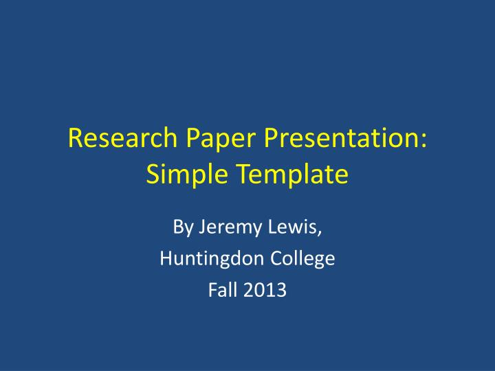 PPT - Research Paper Presentation Simple Template PowerPoint