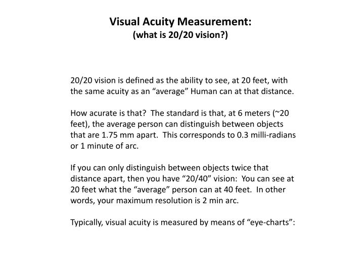 PPT - Visual Acuity Measurement (what is 20/20 vision?) PowerPoint