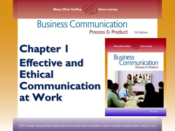 PPT - Chapter 1 Effective and Ethical Communication at Work