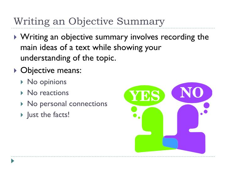 PPT - Writing an Objective Summary PowerPoint Presentation - ID2509671