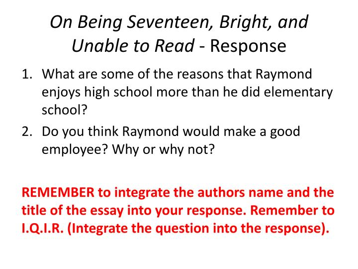 Raymond david on being seventeen bright and unable to read models - Short Essays To Read