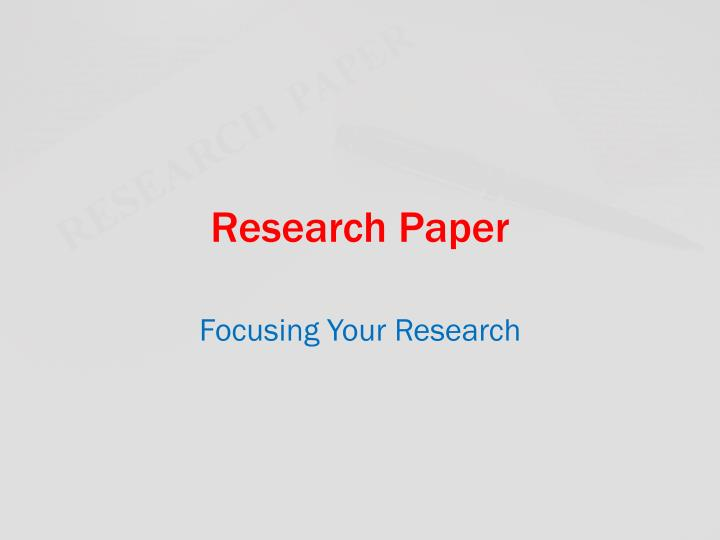 PPT - Research Paper PowerPoint Presentation - ID2597733