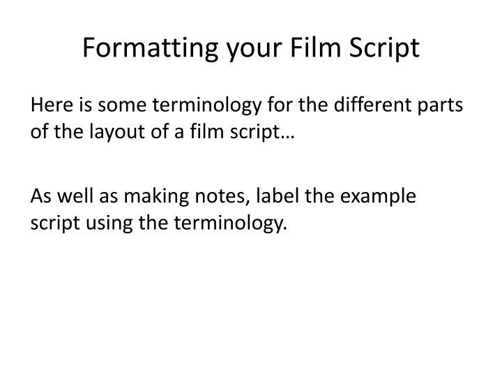 PPT - Writing a Film Script PowerPoint Presentation - ID2607007