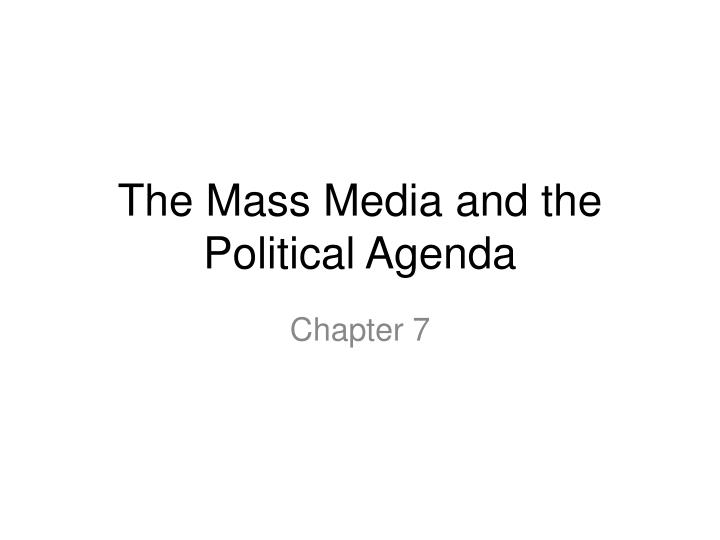 PPT - The Mass Media and the Political Agenda PowerPoint - political agenda template