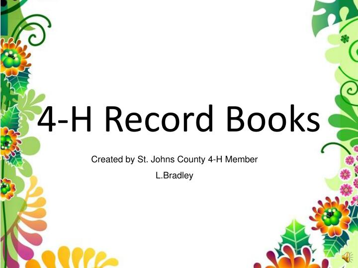 PPT - 4-H Record Books PowerPoint Presentation - ID2639262