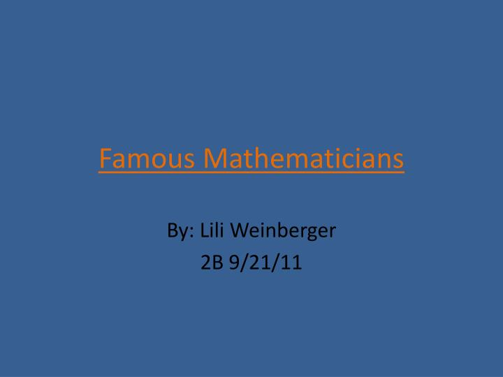 PPT - Famous Mathematicians PowerPoint Presentation - ID2691157