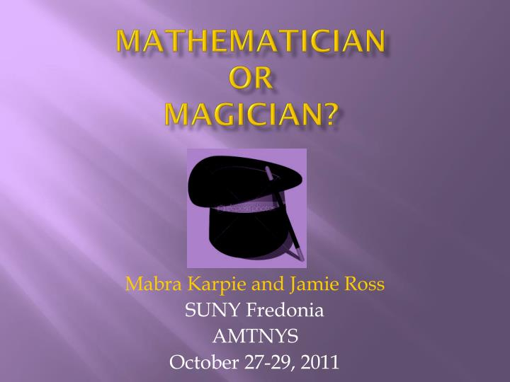 PPT - Mathematician Or Magician? PowerPoint Presentation - ID2692187