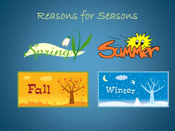 PPT - Reasons for Seasons PowerPoint Presentation - ID2704592
