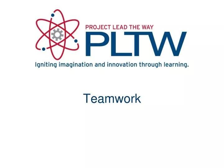 PPT - Teamwork PowerPoint Presentation - ID2718613