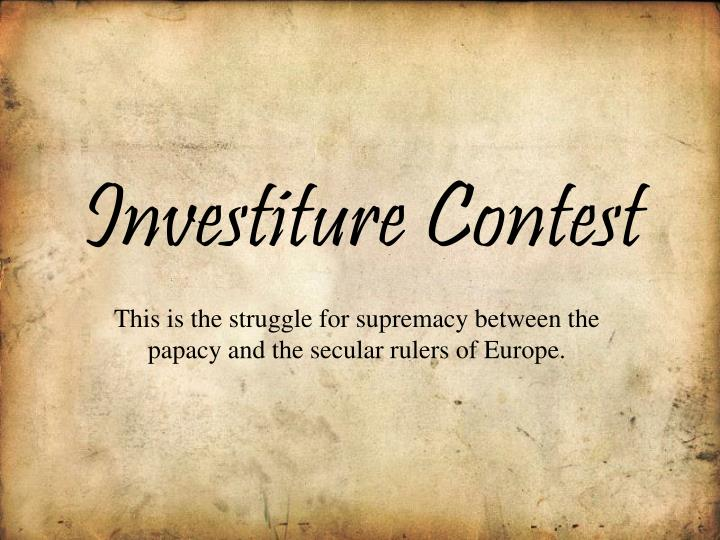 PPT - Investiture Contest PowerPoint Presentation - ID2732847
