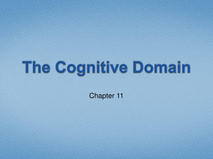 PPT - The Cognitive Domain PowerPoint Presentation - ID2772569