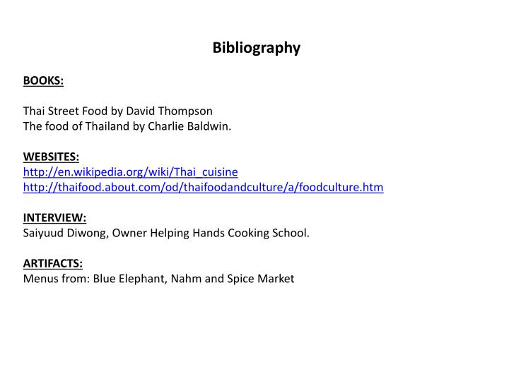 PPT - Bibliography BOOKS Thai Street F ood by David Thompson The