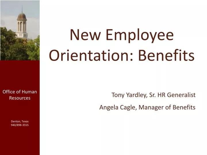 PPT - New Employee Orientation Benefits PowerPoint Presentation