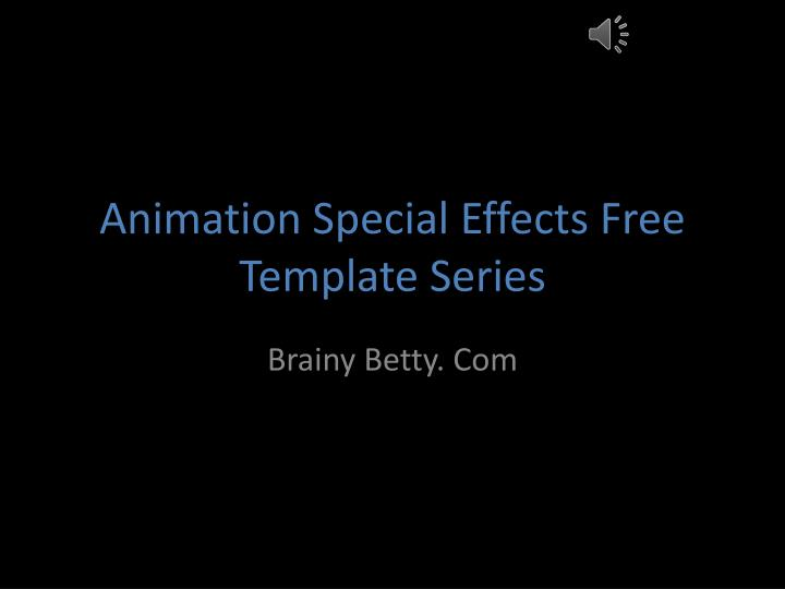 PPT - Animation Special Effects Free Template Series PowerPoint