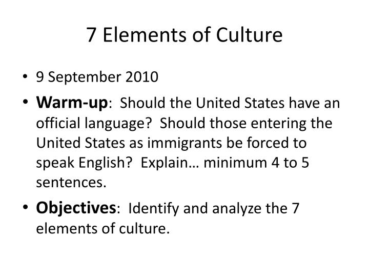 PPT - 7 Elements of Culture PowerPoint Presentation - ID2833056