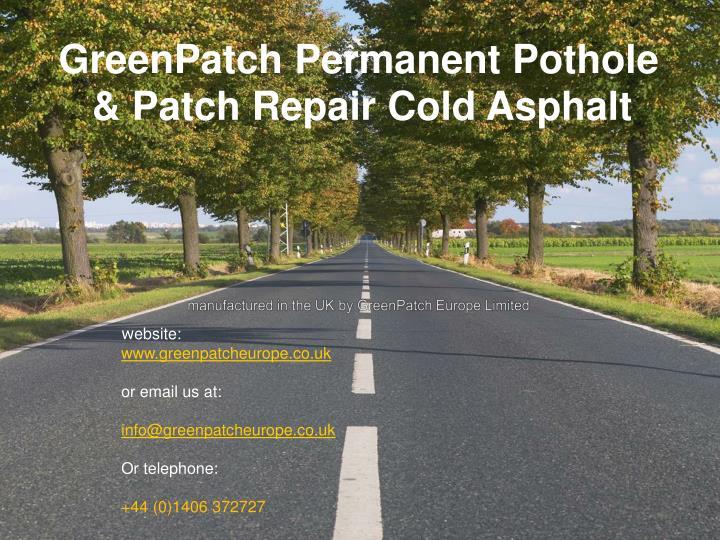 Ppt Greenpatch Permanent Pothole Patch Repair Cold