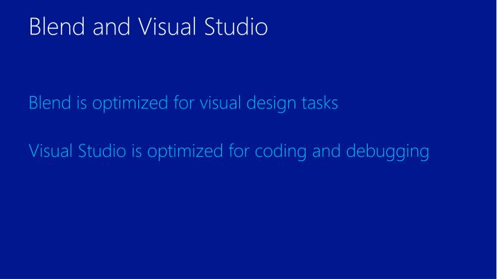 PPT - Designing awesome XAML apps in Visual Studio and Blend for