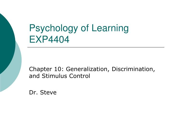 PPT - Psychology of Learning EXP4404 PowerPoint Presentation - ID