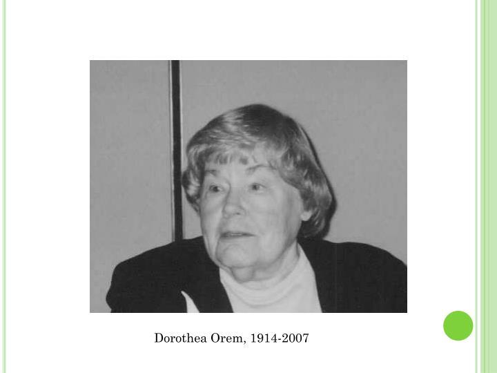 PPT - Dorothea Orem\u0027s Self-Care Framework PowerPoint Presentation