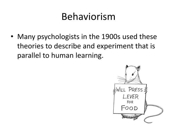 PPT - Behaviorism PowerPoint Presentation - ID3077121