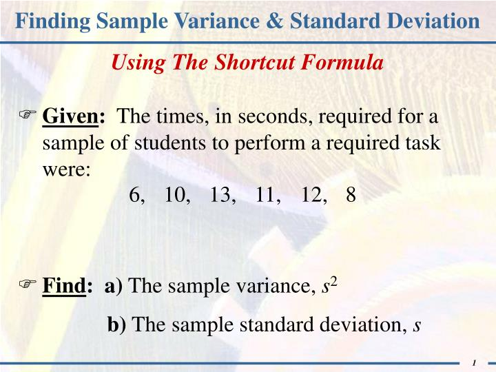 PPT - Finding Sample Variance  Standard Deviation PowerPoint