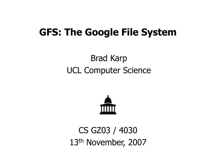 PPT - GFS The Google File System PowerPoint Presentation - ID3123337