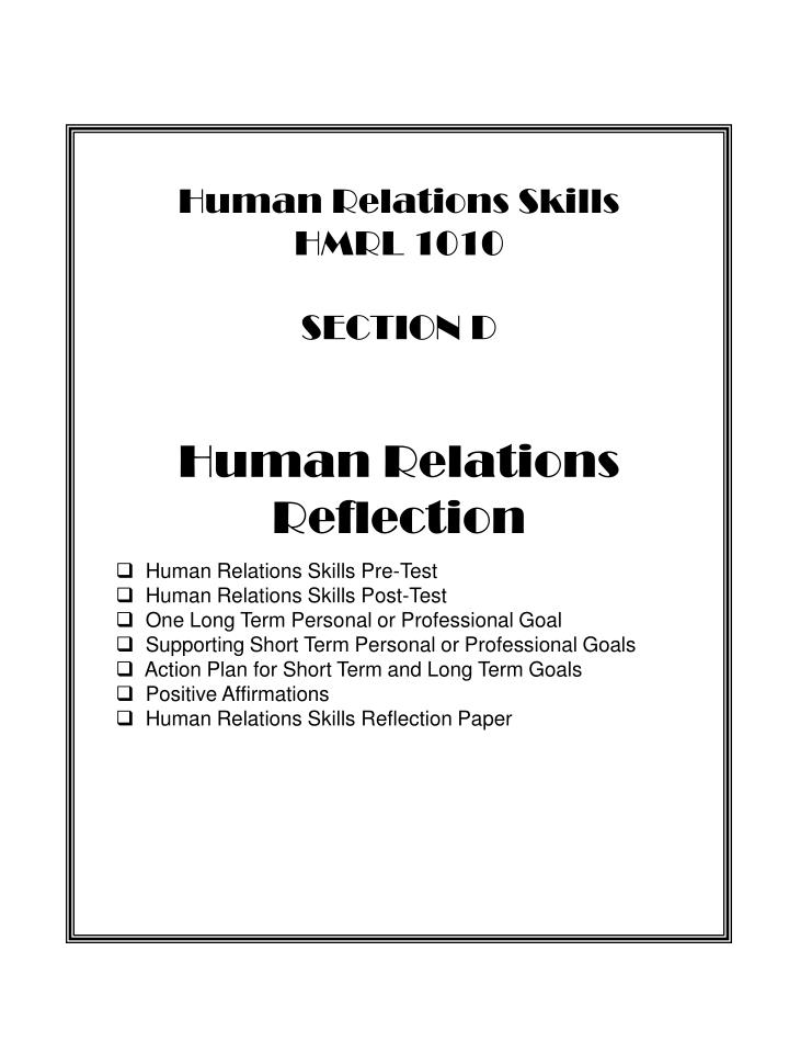 PPT - Human Relations Skills HMRL 1010 PORTFOLIO By________