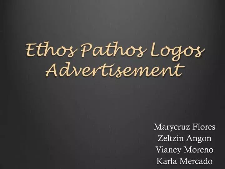 PPT - Ethos Pathos Logos Advertisement PowerPoint Presentation - ID