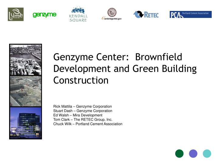 PPT - Genzyme Center Brownfield Development and Green Building