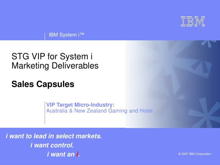 PPT - STG VIP for System i Marketing Deliverables Sales Capsules