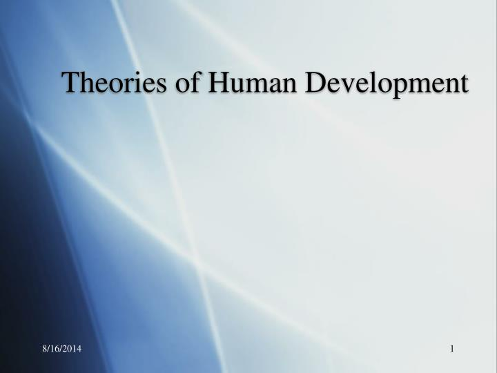 PPT - Theories of Human Development PowerPoint Presentation - ID3275405