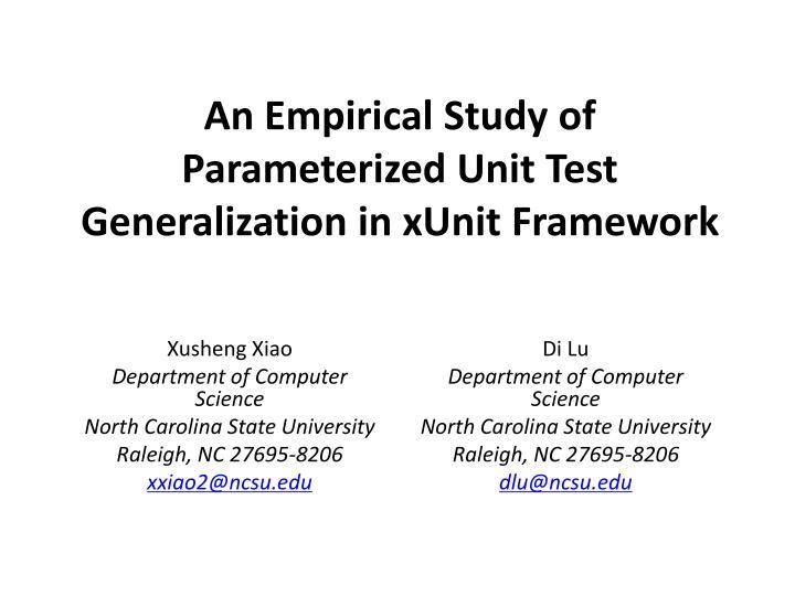 PPT - An Empirical Study of Parameterized Unit Test Generalization