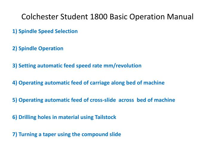 PPT - Colchester Student 1800 Basic Operation Manual PowerPoint - operation manual
