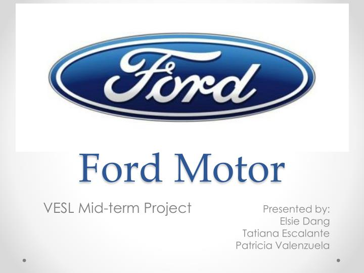 PPT - Ford Motor PowerPoint Presentation - ID3436611