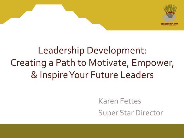 motivate leadership