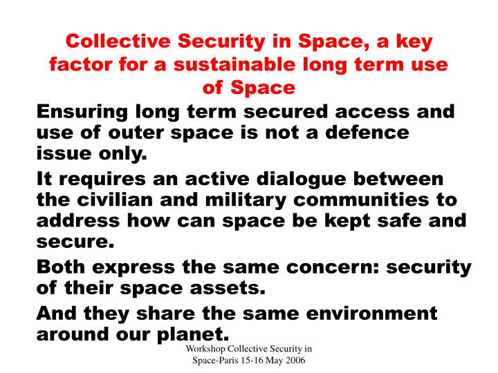 PPT - Collective Security in Space, a key factor for a sustainable