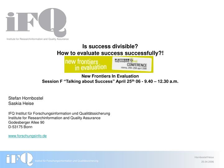 PPT - Is success divisible? How to evaluate success successfully
