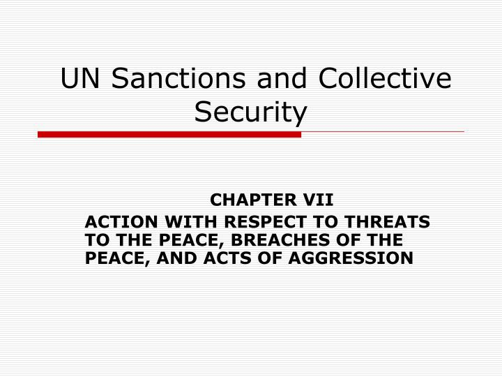 PPT - UN Sanctions and Collective Security PowerPoint Presentation