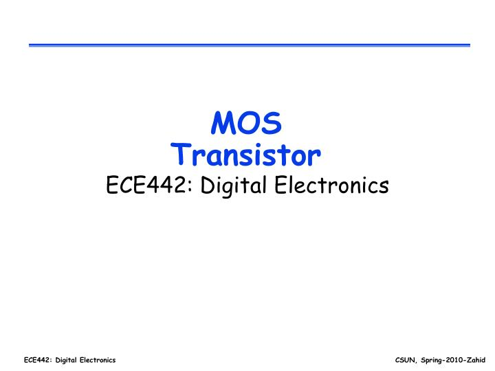 PPT - MOS Transistor PowerPoint Presentation - ID4048457 - mos transistor