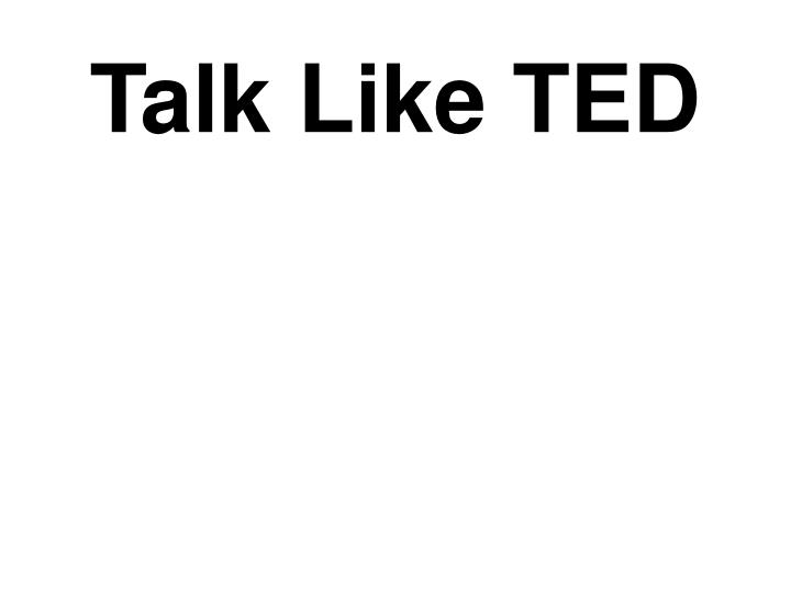 PPT - Talk Like TED PowerPoint Presentation - ID4083327