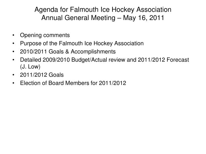 PPT - Agenda for Falmouth Ice Hockey Association Annual General