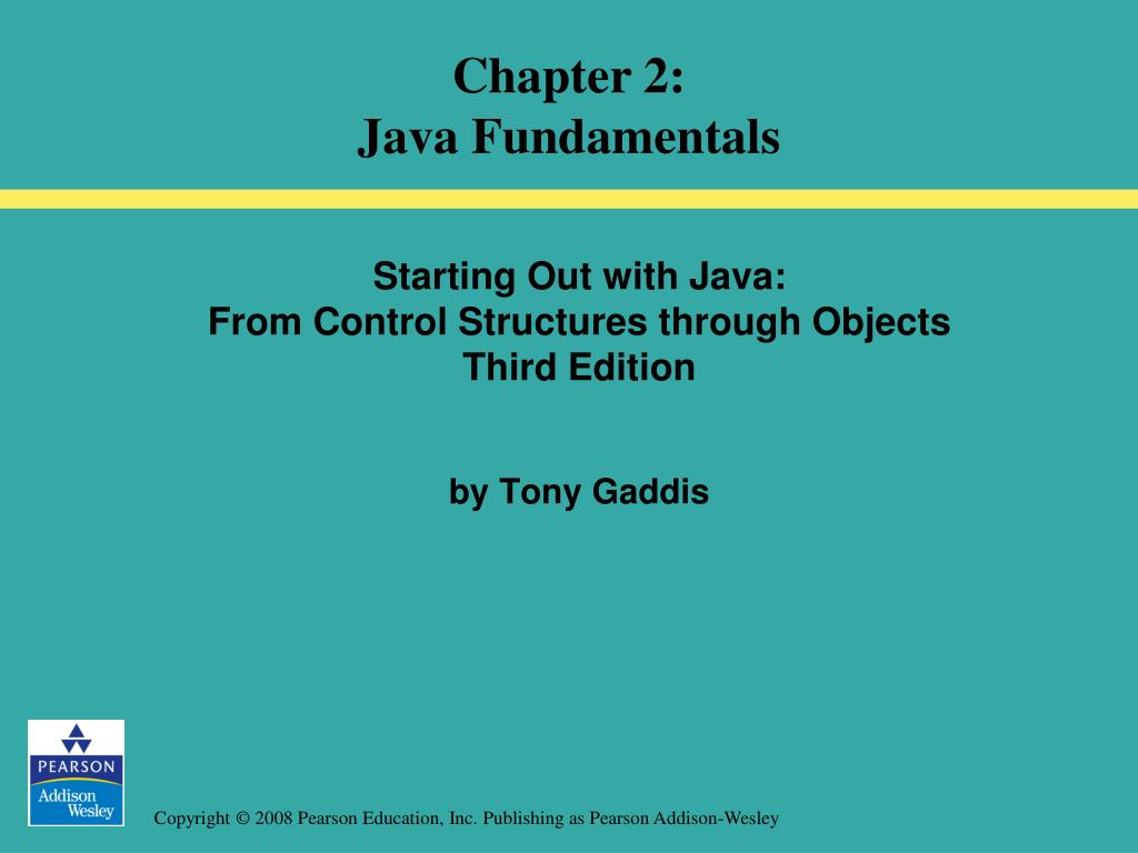 Out Java From Ppt Starting Out With Java From Control Structures Through