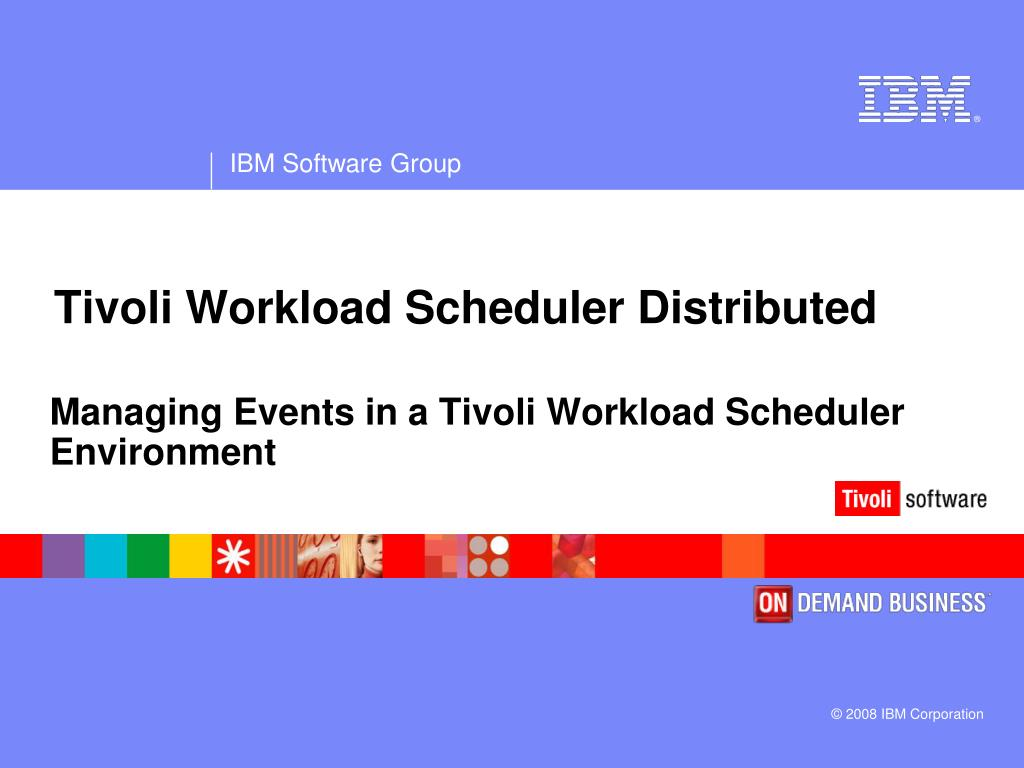 Tivoli Directory Integrator Properties File Ppt Tivoli Workload Scheduler Distributed Powerpoint