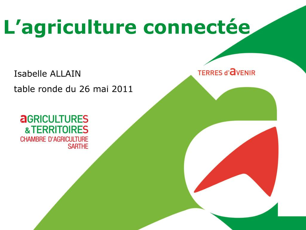 Chambre Agriculture 72 Ppt L Agriculture Connectée Powerpoint Presentation Id 4265332