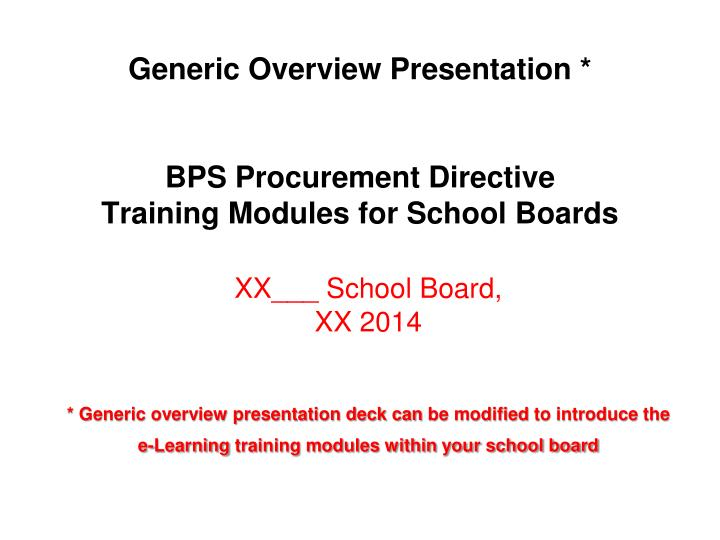 PPT - Generic Overview Presentation * BPS Procurement Directive