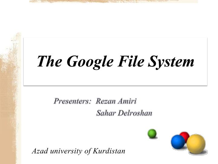 PPT - The Google File System PowerPoint Presentation - ID4326822