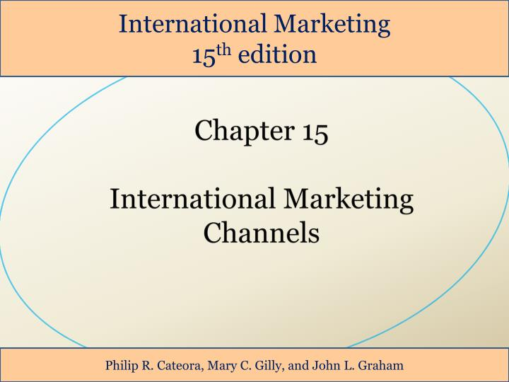 PPT - Chapter 15 International Marketing Channels PowerPoint
