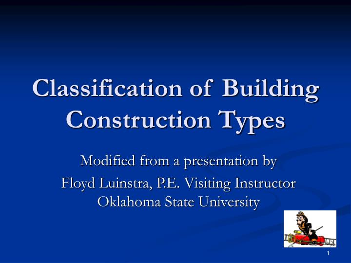PPT - Classification of Building Construction Types PowerPoint